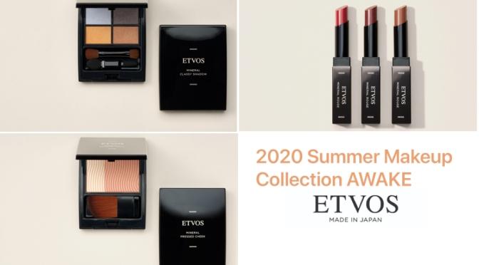 ETVOS 2020年夏季「AWAKE」喚醒女性內心隱藏的強勢一面