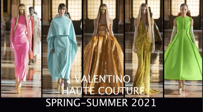 【Haute couture SS21 】Valentino 超越自我