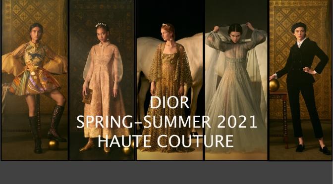 【Haute couture ss21 】DIOR 春夏高級訂製服展現神秘精湛工藝